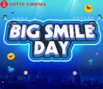 BIG SMILE DAY - THỨ HAI CUỐI CÙNG CỦA THÁNG