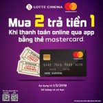 Mua 2 Trả Tiền 1 cùng thẻ Master Card tại Lotte Cinema