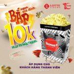 Băp 10k Vào Ngày 10 Mỗi Tháng tại Lotte Cinema