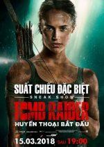 Suất Chiếu Đặc Biệt – Tomb Raider: Huyền Thoại Bắt Đầu