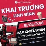 Khai Trương Rạp Lotte Cinema Đồng Hới