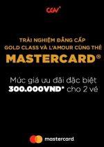 CGV: Trải Nghiệm Đẳng Cấp Gold Class Và L'Amour Cùng Thẻ Mastercard