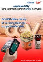 Đổi 800 Điểm Trên Ứng Dụng Samsung Pay Lấy 01 Vé Xem Phim 2d  Tại Cgv